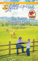 The Forest Ranger's Child by Leigh Bale