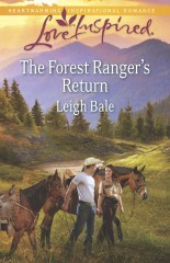 The Forest Ranger's Return by Leigh Bale